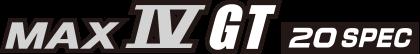 MAX IV GT 20 SPEC