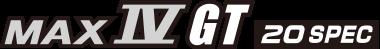 MAX IV GT 20SPEC